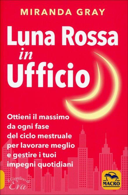 Luna Rossa in Ufficio - Miranda Gray